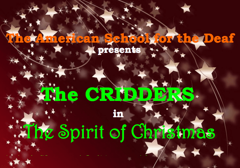 The Miracle Of Christmas.Cridders Sign Language Troupe Will Perform The Miracle Of
