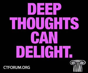 ct forum deep thoughts ad